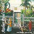 Atelier Paul Clodel et les cases créoles dans la peinture réunionnaise