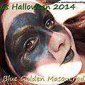 Essais halloween 2014: n°1 blue golden masquerade