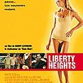 LIBERTY HEIGHTS - 7,5/10