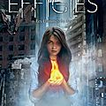 The Effigies, Les Flammes du destin - Sarah Raughley