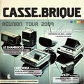 Concert du groupe rock <b>CASSE</b> <b>BRIQUE</b> au Moda