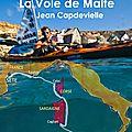 La Voie de Malte - 2012