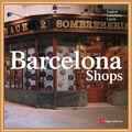Quelques boutiques à <b>Barcelone</b>...