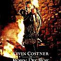 <b>Robin</b> des <b>Bois</b>, prince des voleurs, de Kevin Reynolds (1991): Douglas Fairbanks et Errol Flynn ont ressuscité!