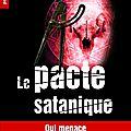 Le Pacte satanique : 3è volet des aventures de Mac Benah, après