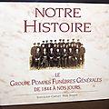 Notre Histoire : Le Groupe Pompes <b>Funèbres</b> Générales de 1844 à nos jours - Jean-Loup Chiflet et Paul Saman