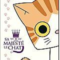 Sa majesté le chat [ <b>Manga</b> ]