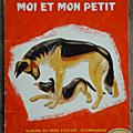 Livre <b>Collection</b> ... MOI & MON PETIT (1958) * Père Castor *