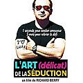 L'ART (DELICAT) DE LA SEDUCTION - 1/10