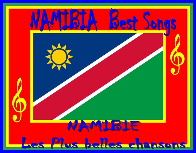 Namibia Namibie Best Songs Les Plus belles chansons namibiennes Artgitato Ranking