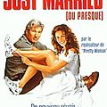 JUST MARRIED (OU PRESQUE) - 7,5/10