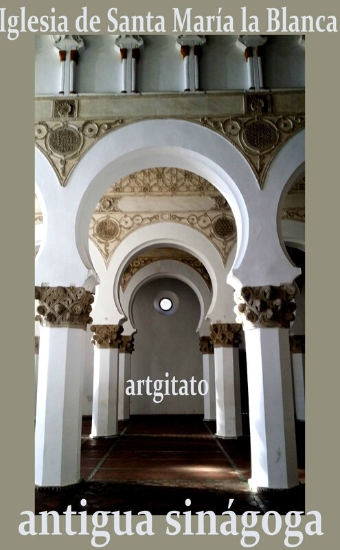 Toledo Santa Maria la Blanca Antigua Sinagoga Synagogue Antique Artgitato 6