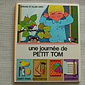 Une journée de petit Tom, collection cadet-rama, série Petit Tom, éditions <b>Casterman</b> 1971