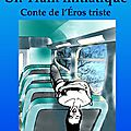 Un train initiatique, d'Alain Giraudo