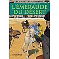 L'Emeraude du désert, Caroline Lawrence