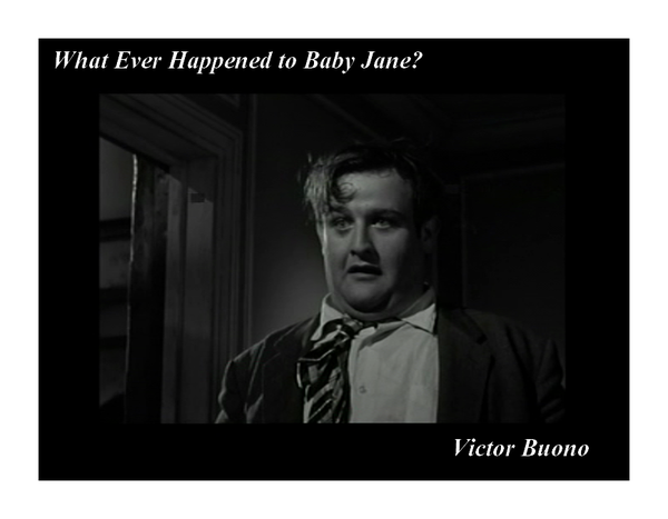 Victor Buono what ever happened to baby jane 1962