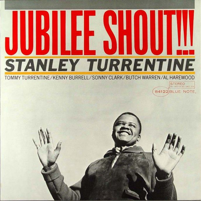 stanley turrentine - jubilee shout