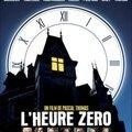 L'HEURE ZERO - 0/10