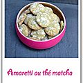 Amaretti au <b>th</b> <b>matcha</b>