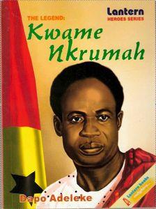 The Legend - Kwame Nkrumah