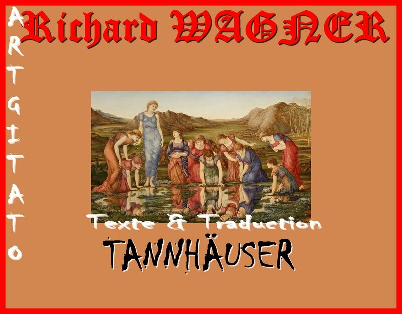 Tannhäuser Opera Richard Wagner Texte et Traduction Artgitato The Mirror of Venus Edward Burne Jones