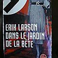 Dans le jardin de la bête d'Erik Larson