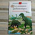 Les animaux préhistoriques, questions-<b>réponses</b> 6/9 ans, Nathan 1993