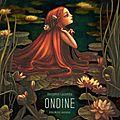 Un voyage onirique - Ondine - <b>Benjamin</b> <b>LACOMBE</b> -