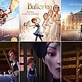 Seance Cinema du jour : BALLERINA et petit tour dans notre