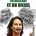 <b>Ségolène</b> <b>Royal</b>, ministre de l'écologie, du nucléaire... - par Bar - 17 janvier 2016