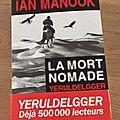 J'ai lu Yeruldelgger La mort nomade de Ian Manook
