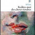 Redites moi des choses tendres - Soluto - Editions du Rocher