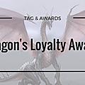 Dragon's Loyalty <b>Award</b>
