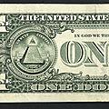 Billet de 1 dollar: informations complémentaires, <b>symbolisme</b> et numérologie