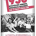 80ème anniversiare du Font Populaire: Nouveaux regards !