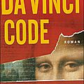 Da Vinci Code de Dan <b>Brown</b>