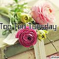 <b>Top</b> Ten Tuesday # 7