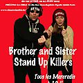RETROUVEZ BRYAN ET BEVERLY HILLS STAND-UP KILLERS