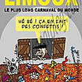 <b>LIMOUX</b> : le plus long carnaval du monde.
