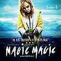 Concours MAGIC MAGIC : 10 places à gagner !!!