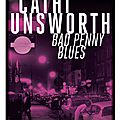 Bad Penny <b>Blues</b> de Cathi Unsworth