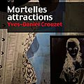 Mortelles attractions