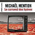 LE CARNAVAL DES <b>HYENES</b> de Michaël Mention