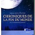 CHRONIQUES DE LA <b>FIN</b> DU <b>MONDE</b>