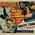LA <b>TOUR</b> <b>BLANCHE</b> - The White Tower. Ted Tetzlaff (1950)