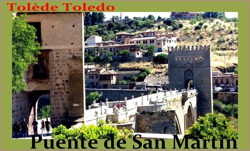 Tolède Puente de San Martin Toledo Artgitato Pont de saint Martin 1