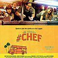 Cinéma : #Chef, le film de Jon Favreau sorti en 2014
