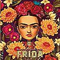 Frida par <b>Lacombe</b> et Perez : un bijou !