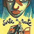 Sortie de route, Didier Tronchet : road movie fantastique et ardéchois