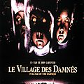 Le Village des Damnés - <b>1995</b> (Les yeux sont les miroirs de l'âme)